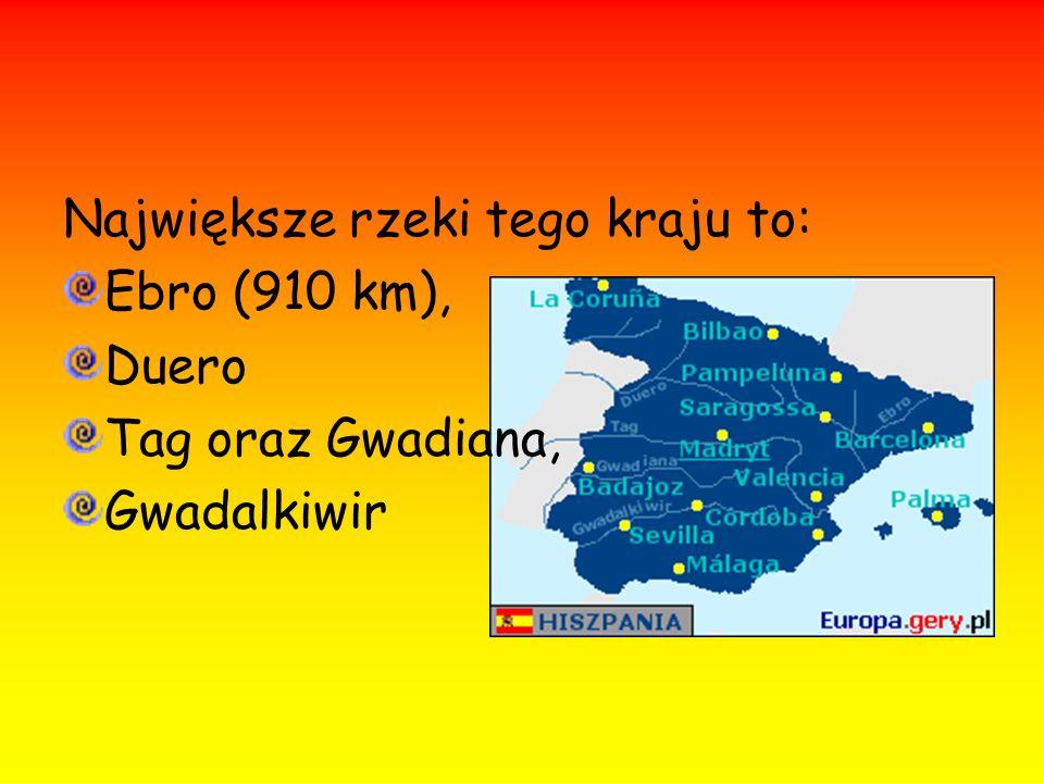 Największe rzeki tego kraju to: Ebro (910 km), Duero Tag oraz Gwadiana, Gwadalkiwir