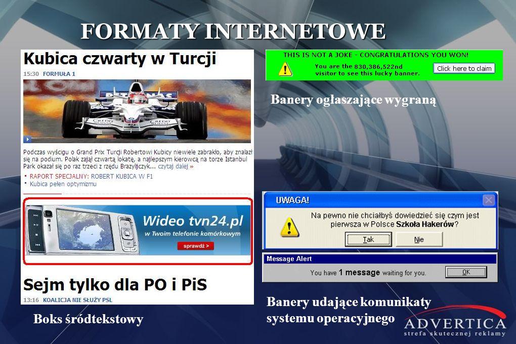 FORMATY INTERNETOWE Boks śródtekstowy Banery ogłaszające wygraną Banery udające komunikaty systemu operacyjnego