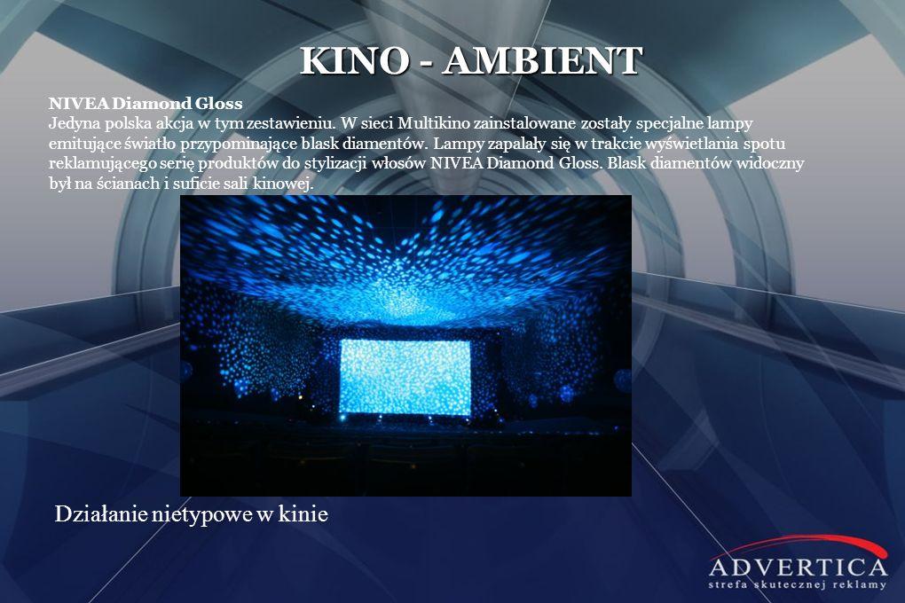 KINO - AMBIENT Działanie nietypowe w kinie NIVEA Diamond Gloss Jedyna polska akcja w tym zestawieniu. W sieci Multikino zainstalowane zostały specjaln