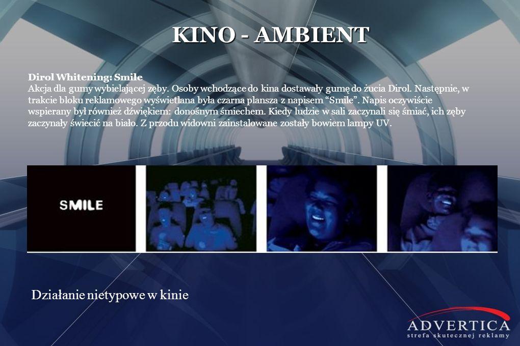 KINO - AMBIENT Działanie nietypowe w kinie Dirol Whitening: Smile Akcja dla gumy wybielającej zęby. Osoby wchodzące do kina dostawały gumę do żucia Di