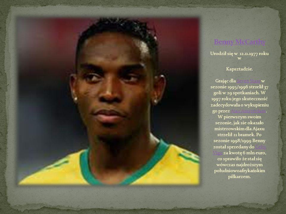 Urodził się w 12.11.1977 roku w Kapsztadzie.