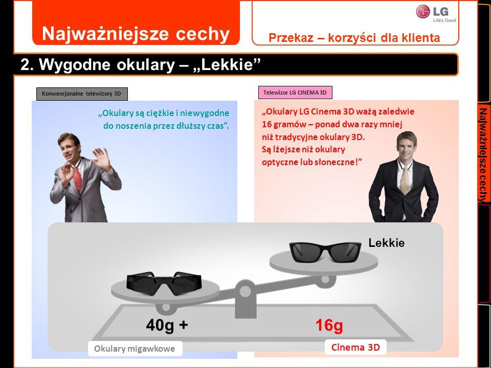 Najważniejsze cechy 3.Wygodne okulary - Bez baterii Telefony komórkowe, iPody, okulary 3D...