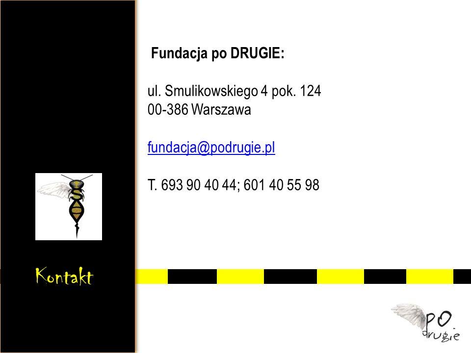 Fundacja po DRUGIE: ul. Smulikowskiego 4 pok. 124 00-386 Warszawa fundacja@podrugie.pl T. 693 90 40 44; 601 40 55 98 fundacja@podrugie.pl Kontakt