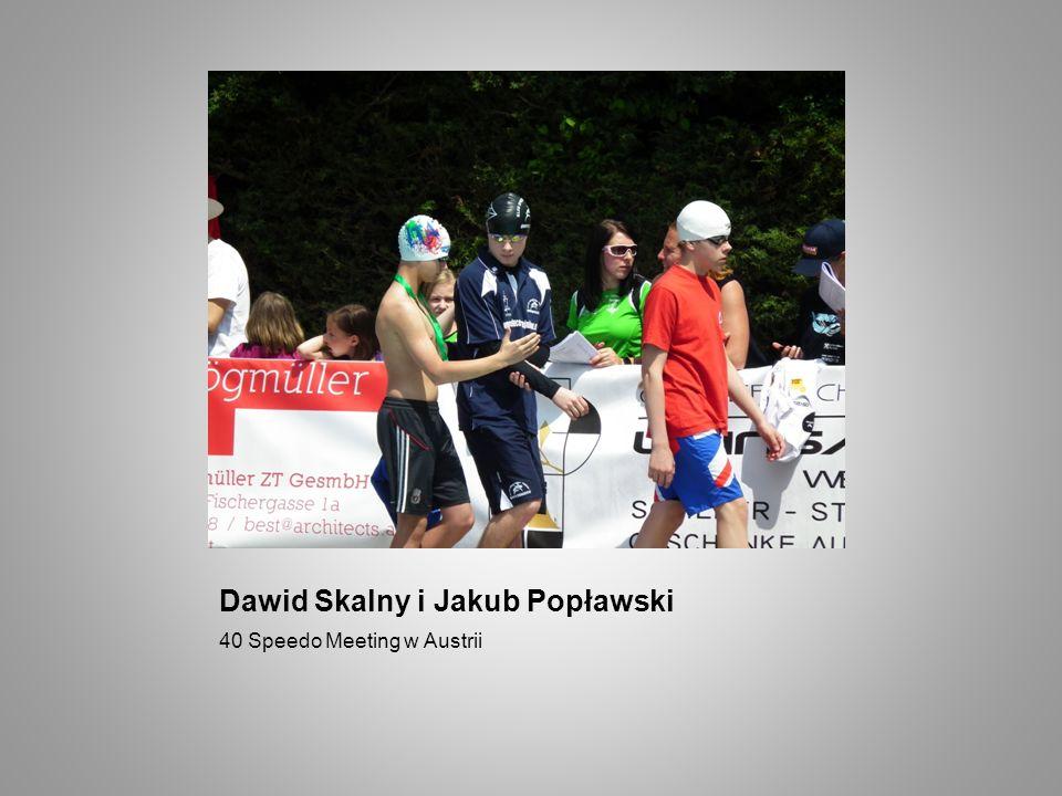 Dawid Skalny i Jakub Popławski 40 Speedo Meeting w Austrii