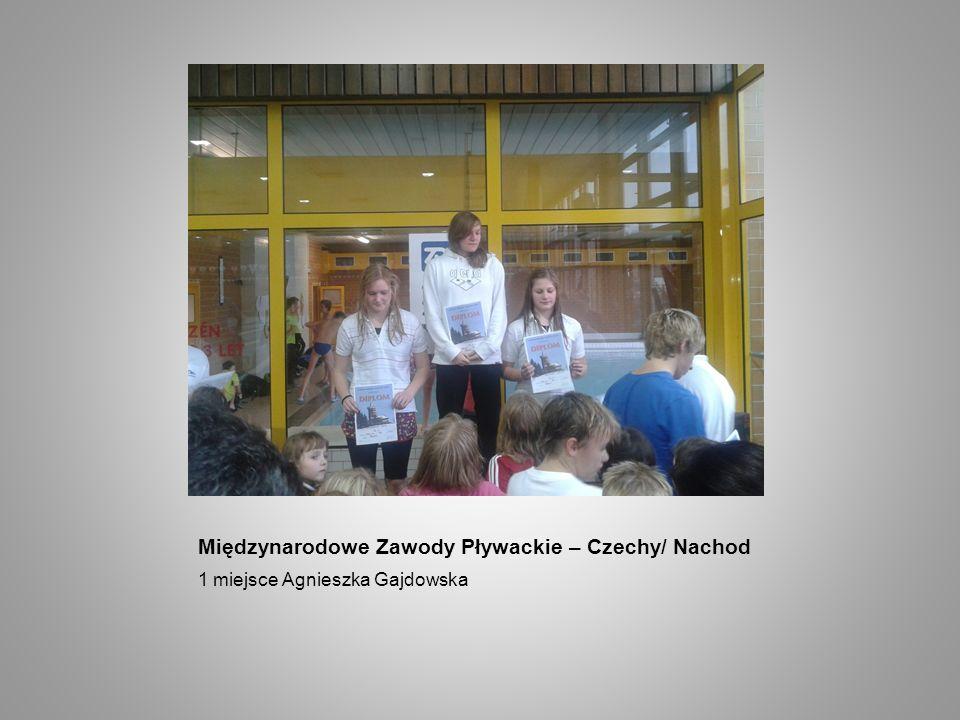 Międzynarodowe Zawody Pływackie – Czechy/ Nachod 1 miejsce Agnieszka Gajdowska
