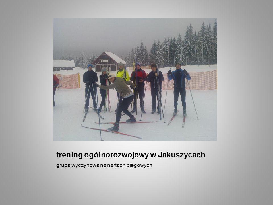 trening ogólnorozwojowy w Jakuszycach grupa wyczynowa na nartach biegowych