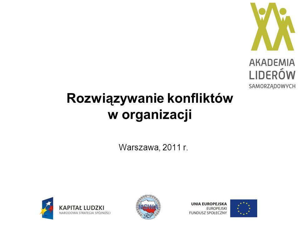 Rozwiązywanie konfliktów w organizacji Warszawa, 2011 r.