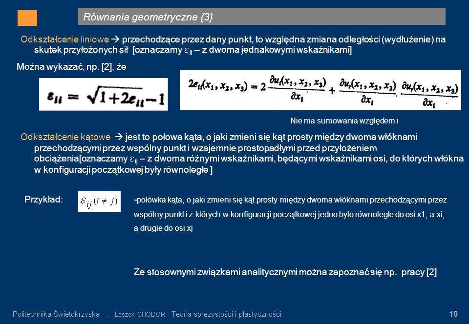 Równania geometryczne {3} Gdzie: σ n – wartość napręeń nominalnych α K = σ max / σ n σ n = P/F K Rys.3. Rozkład napręeń w pręcie płaskim z karbem (prę