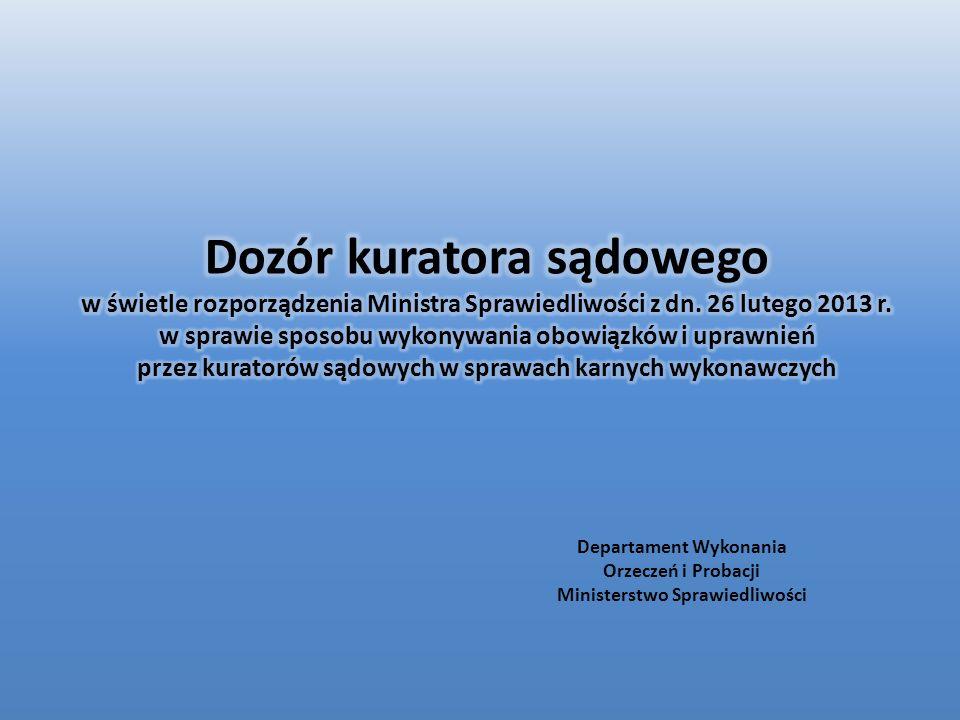 Departament Wykonania Orzeczeń i Probacji Ministerstwo Sprawiedliwości