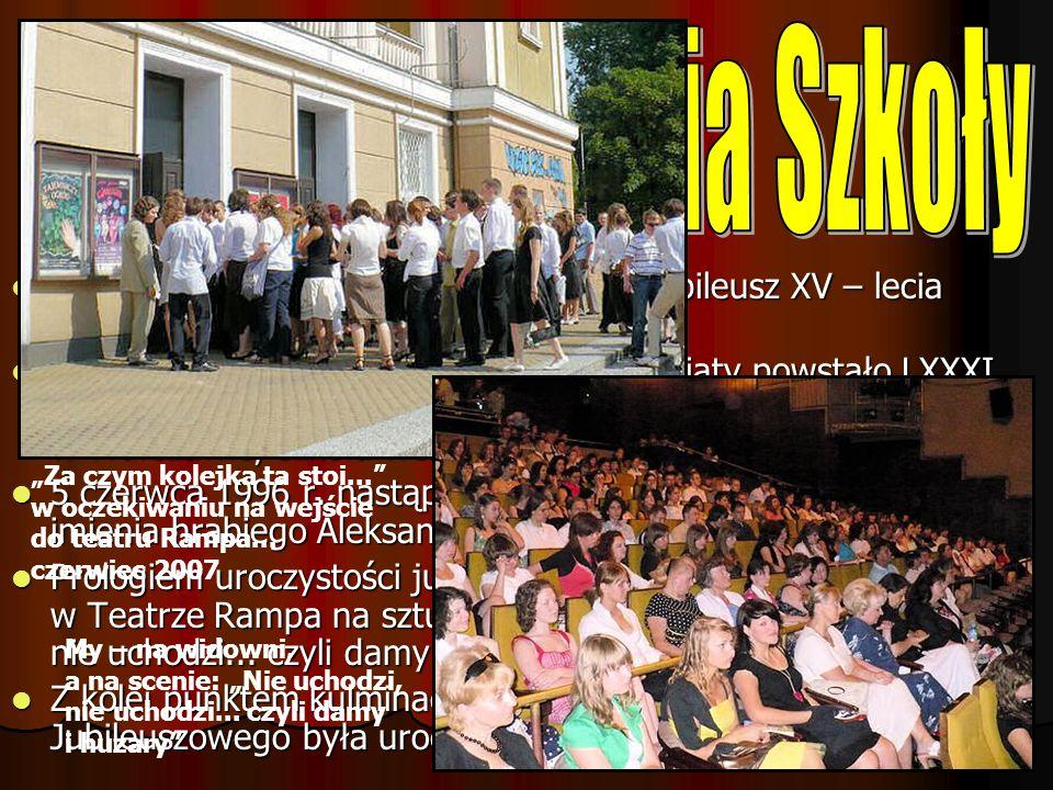 W roku 2007 nasza szkoła obchodziła Jubileusz XV – lecia powstania; W roku 2007 nasza szkoła obchodziła Jubileusz XV – lecia powstania; 1 września 199