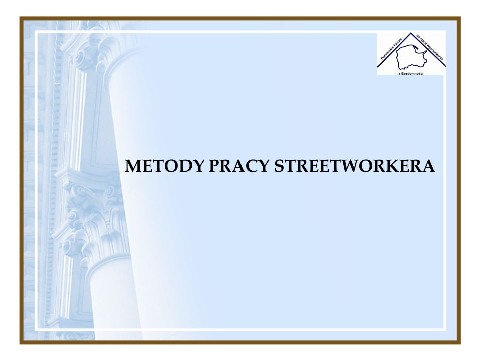 METODY PRACY STREETWORKERA