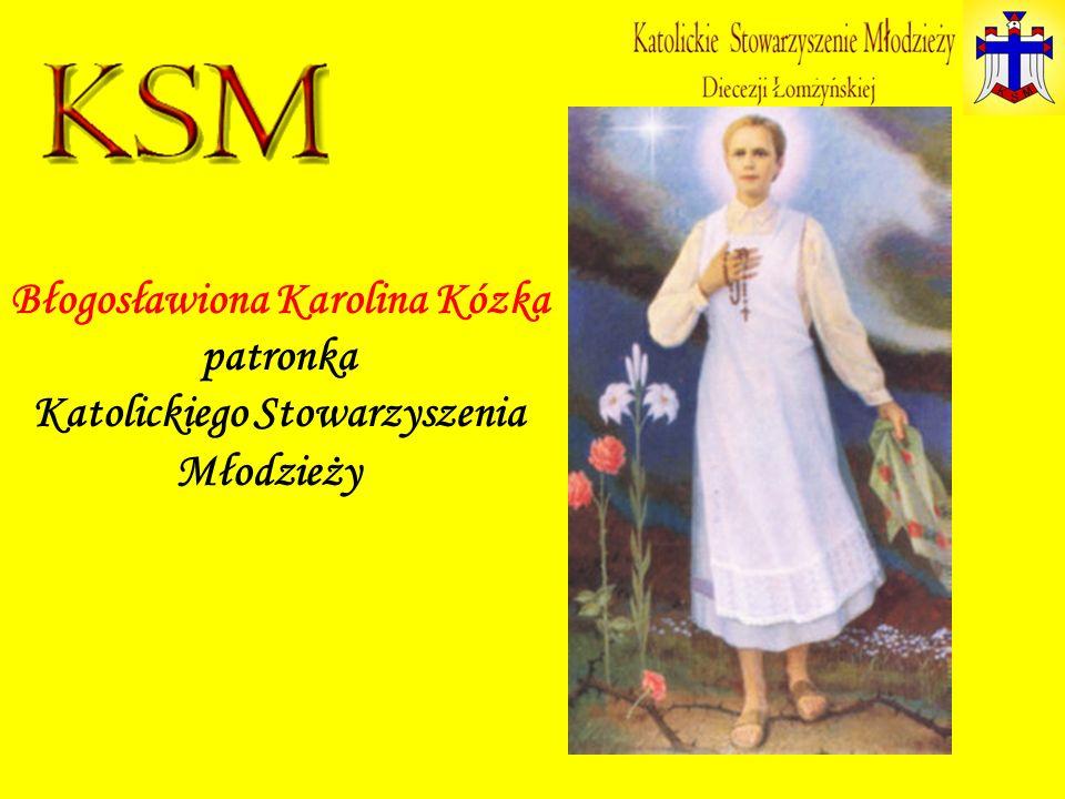 Błogosławiona Karolina Kózka patronka Katolickiego Stowarzyszenia Młodzieży