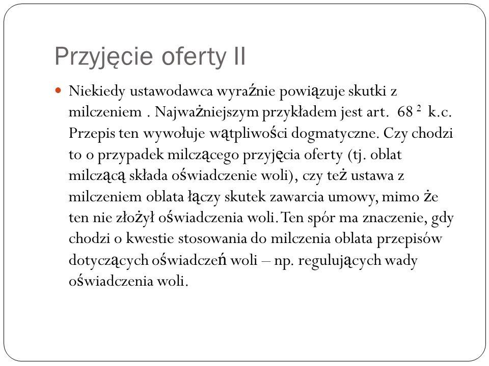 Przyjęcie oferty II Problem 2 Przedsi ę biorca A raz w miesi ą cu dostarcza do sklepu B owoce.