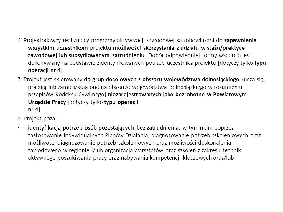 Poddziałanie 9.1.2 Wyrównywanie szans edukacyjnych uczniów z grup o utrudnionym dost ę pie do edukacji oraz zmniejszanie ró ż nic w jako ś ci usług edukacyjnych PROJEKTY KONKURSOWE PLANOWANA ALOKACJA – 17 000 000,00 PLN Typy projektów przewidziane do realizacji w ramach projektu: 1.Programy rozwojowe szkół i placówek oświatowych prowadzących kształcenie ogólne ukierunkowane na wyrównywanie szans edukacyjnych uczniów i zmniejszanie dysproporcji w ich osiągnięciach edukacyjnych oraz podnoszenie jakości procesu kształcenia (z wyłączeniem działań dotyczących indywidualizacji nauczania i wychowania uczniów klas IIII szkół podstawowych), w szczególności obejmujące: - dodatkowe zajęcia dydaktyczno - wyrównawcze oraz specjalistyczne służące wyrównywaniu dysproporcji edukacyjnych w trakcie procesu kształcenia