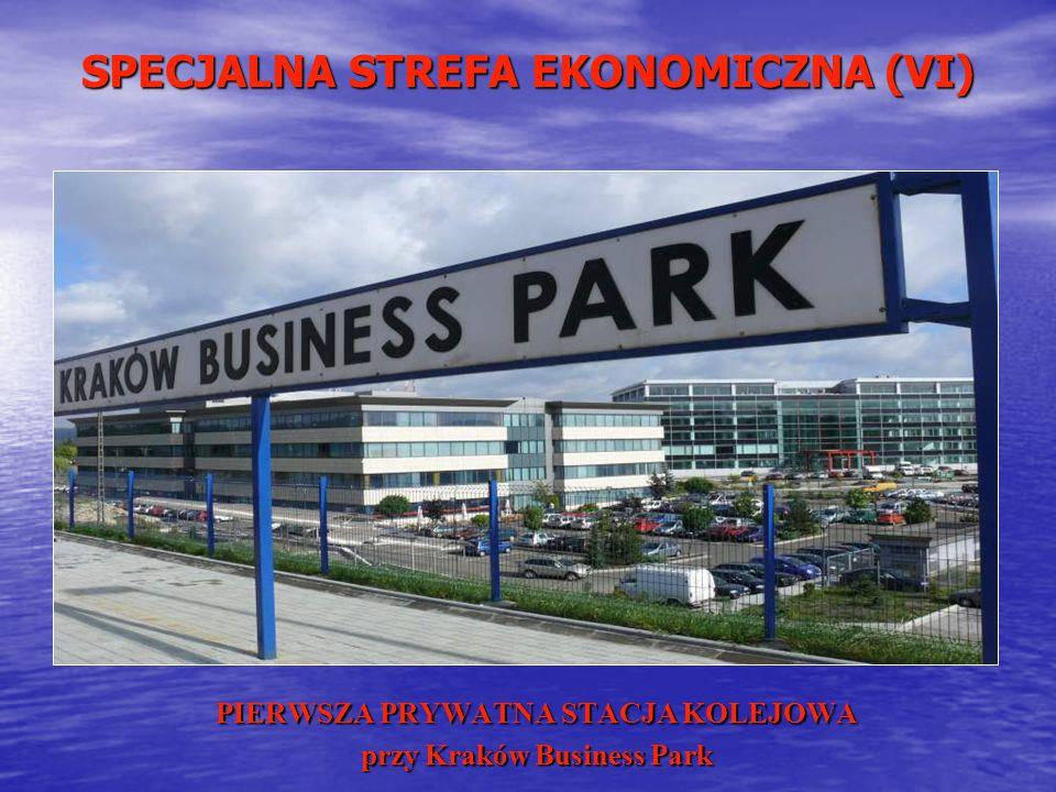 SPECJALNA STREFA EKONOMICZNA (VI) PIERWSZA PRYWATNA STACJA KOLEJOWA przy Kraków Business Park
