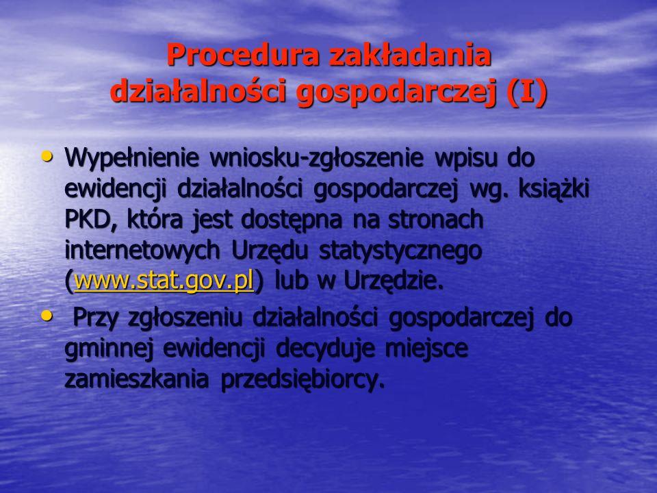 Procedura zakładania działalności gospodarczej (I) Wypełnienie wniosku-zgłoszenie wpisu do ewidencji działalności gospodarczej wg. książki PKD, która