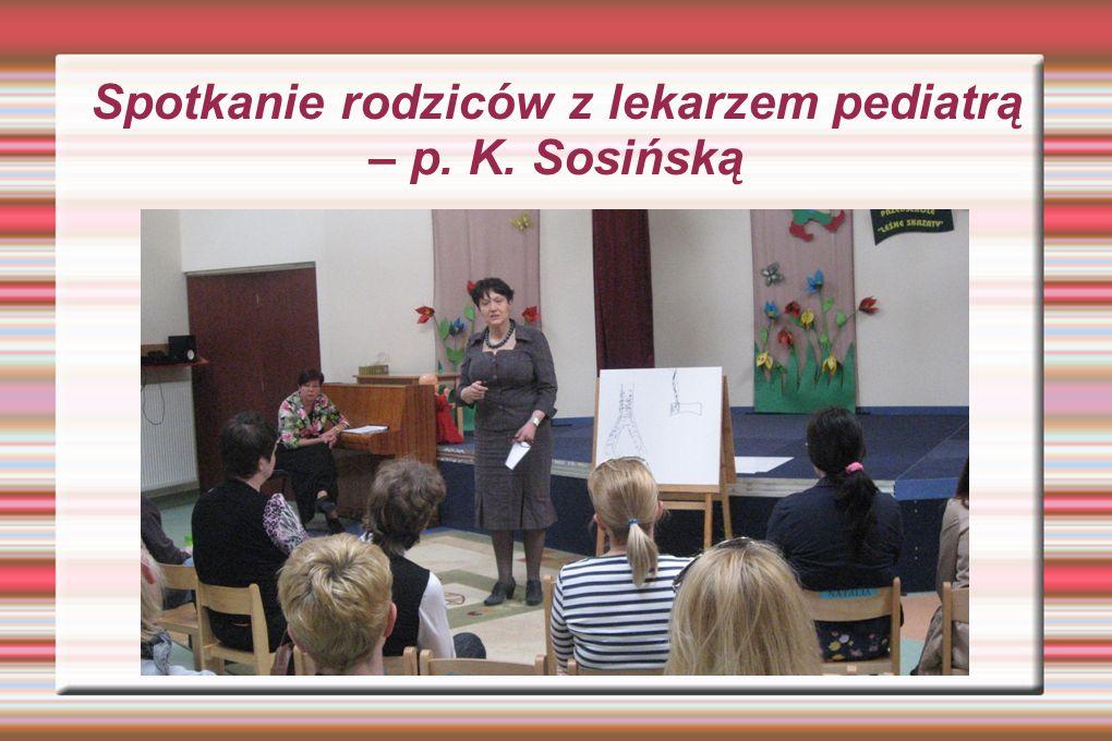 Spotkanie rodziców z lekarzem pediatrą – p. K. Sosińską