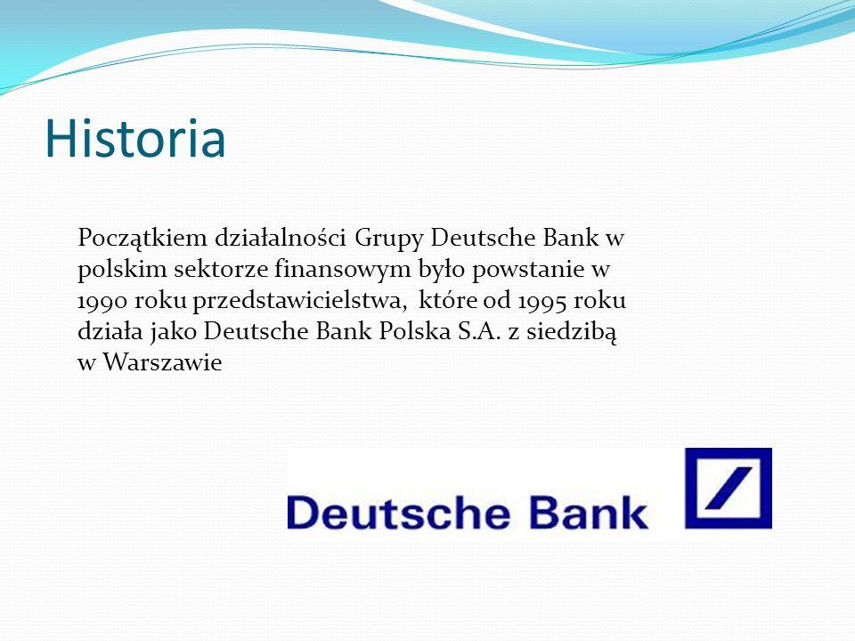 Historia Początkiem działalności Grupy Deutsche Bank w polskim sektorze finansowym było powstanie w 1990 roku przedstawicielstwa, które od 1995 roku d