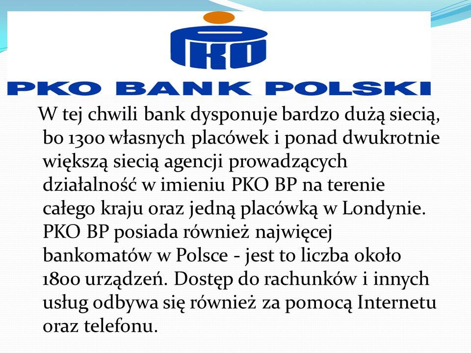W tej chwili bank dysponuje bardzo dużą siecią, bo 1300 własnych placówek i ponad dwukrotnie większą siecią agencji prowadzących działalność w imieniu