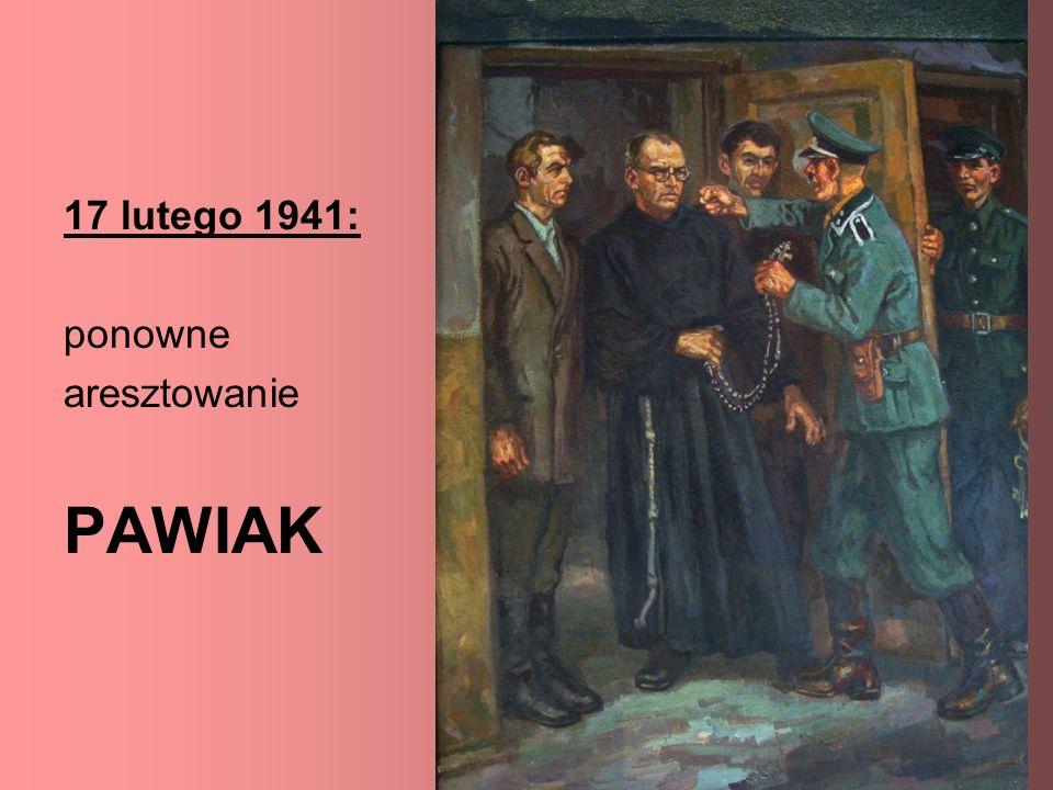 17 lutego 1941: ponowne aresztowanie PAWIAK