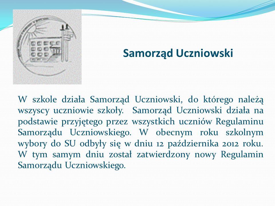 Samorząd Uczniowski W szkole działa Samorząd Uczniowski, do którego należą wszyscy uczniowie szkoły. Samorząd Uczniowski działa na podstawie przyjęteg