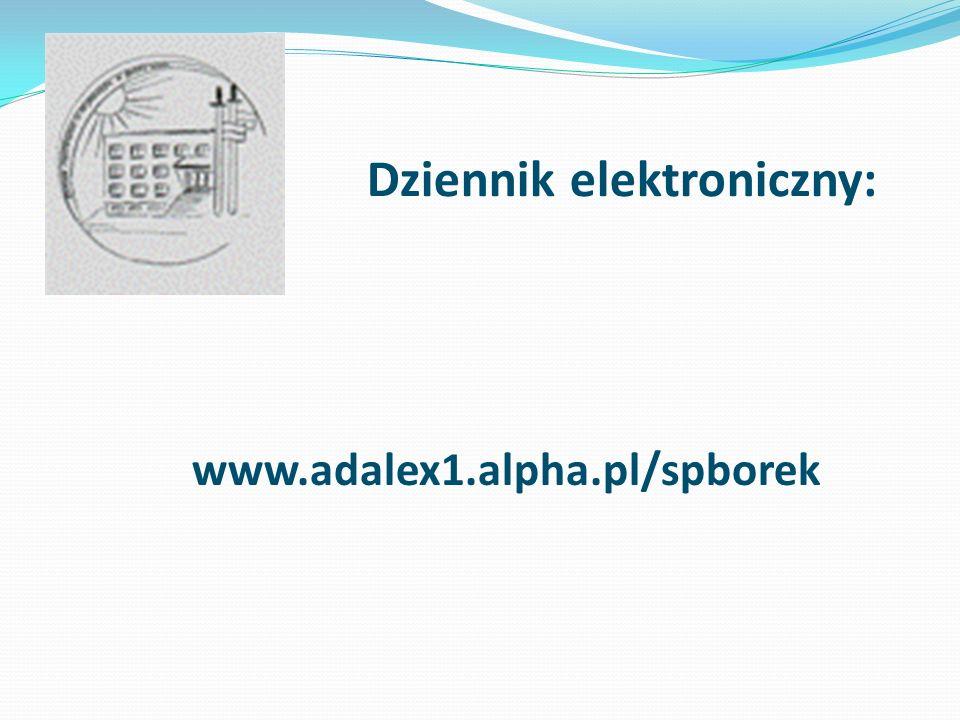 Dziennik elektroniczny: www.adalex1.alpha.pl/spborek
