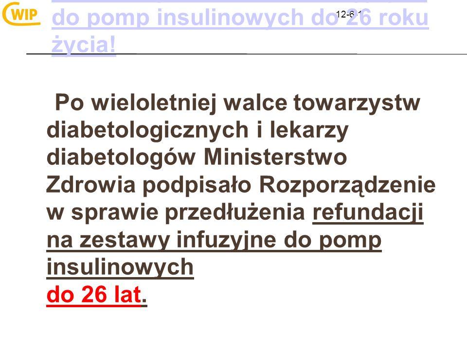12-6-1 Refundacja zestawów infuzyjnych do pomp insulinowych do 26 roku życia! Po wieloletniej walce towarzystw diabetologicznych i lekarzy diabetologó