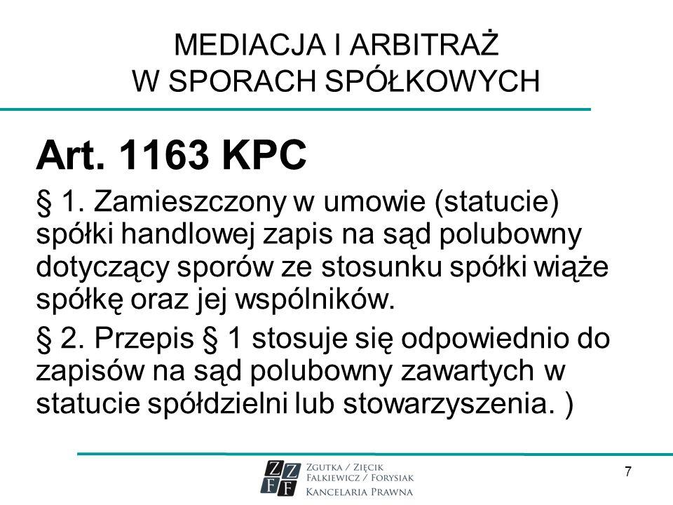 MEDIACJA I ARBITRAŻ W SPORACH SPÓŁKOWYCH Art.1163 KPC § 1.