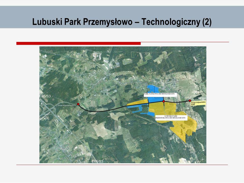 LPPT - Inwestycje Działania inwestycyjne na terenie LPPT: budowa drogi – obwodnicy Nowego Kisielina – koszt około 38 mln, dofinansowanie UE, termin 2010-2012, Zarząd Dróg Wojewódzkich w ZG uzbrojenie terenu w sieć kanalizacyjną oraz teletechniczną (światłowód) – koszt ok.