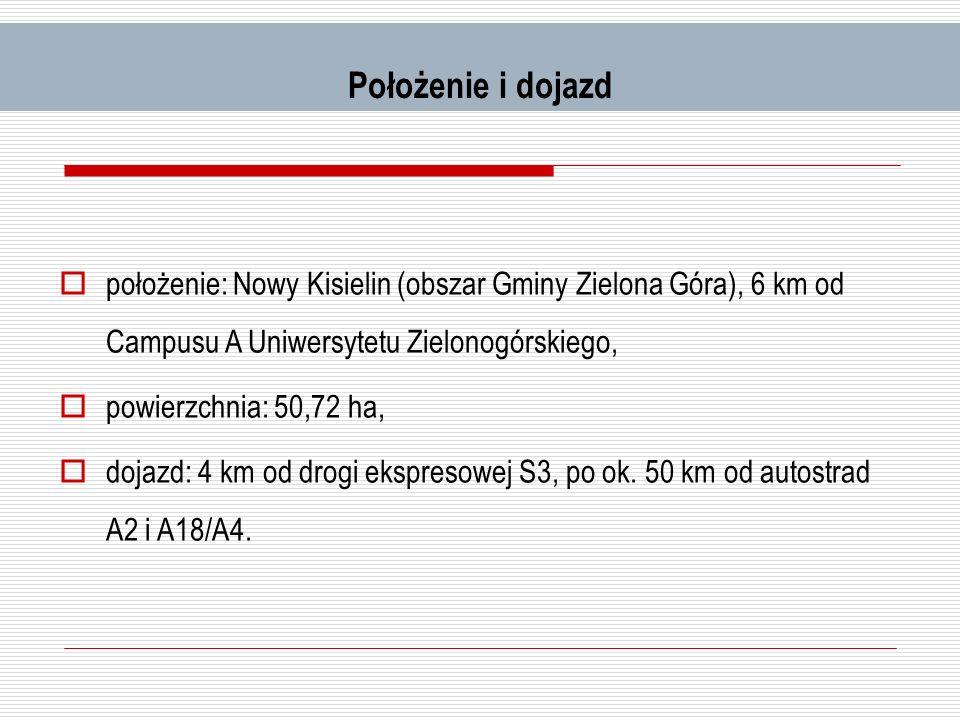 Położenie i dojazd położenie: Nowy Kisielin (obszar Gminy Zielona Góra), 6 km od Campusu A Uniwersytetu Zielonogórskiego, powierzchnia: 50,72 ha, doja