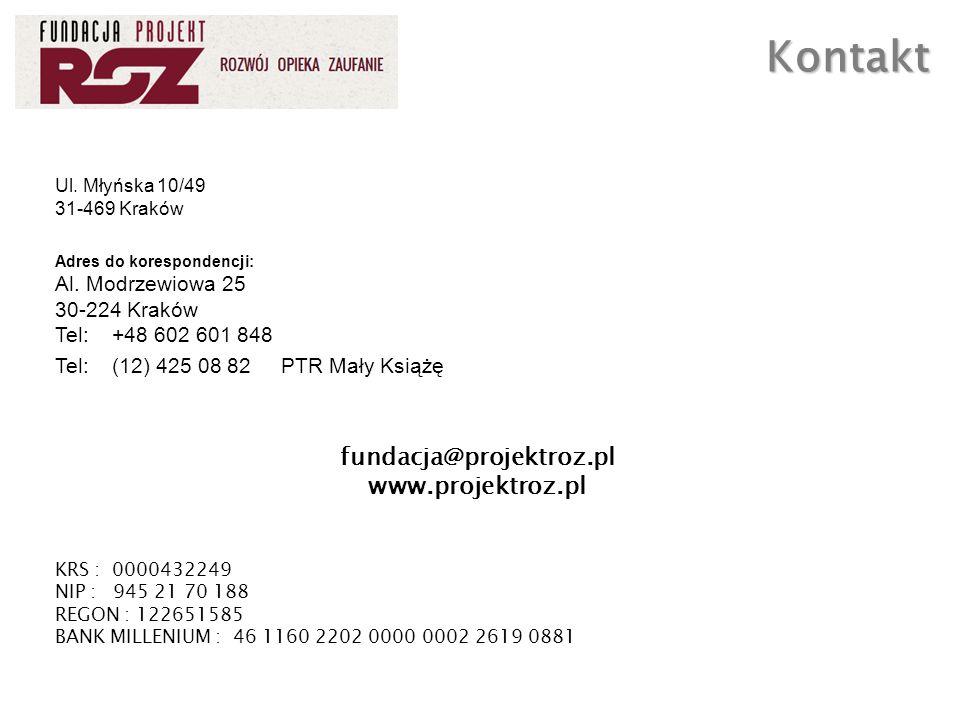 Ul. Młyńska 10/49 31-469 Kraków Adres do korespondencji: Al.
