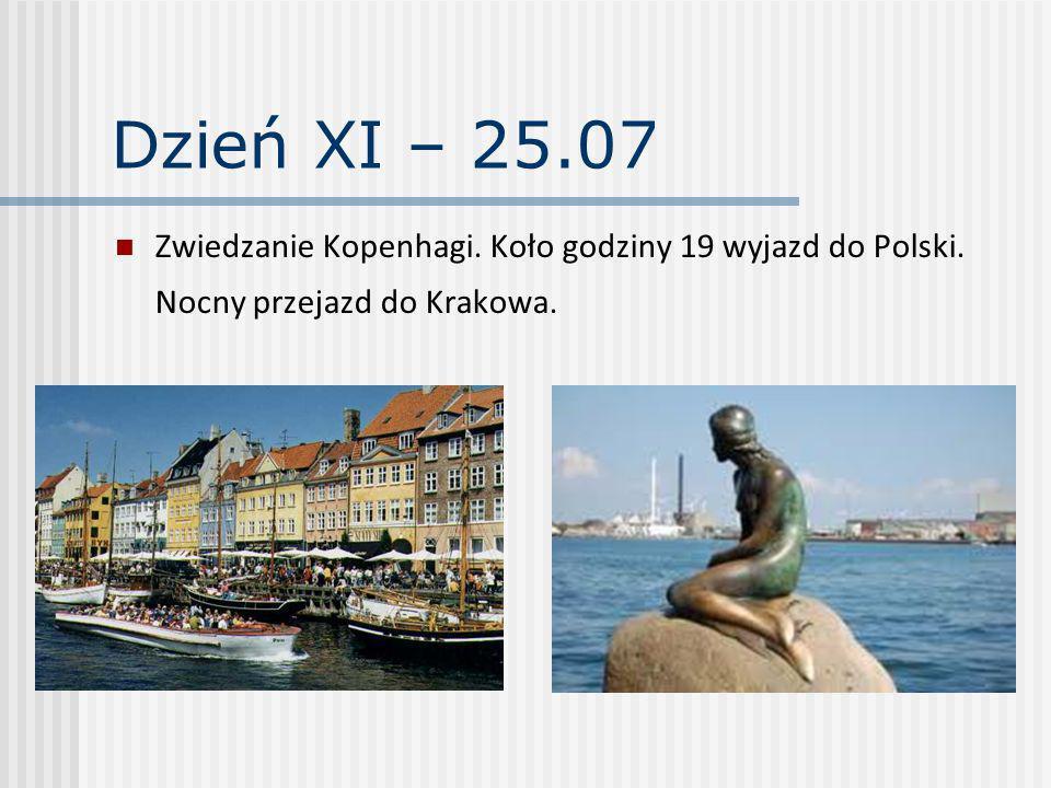 Dzień XI – 25.07 Zwiedzanie Kopenhagi. Koło godziny 19 wyjazd do Polski. Nocny przejazd do Krakowa.