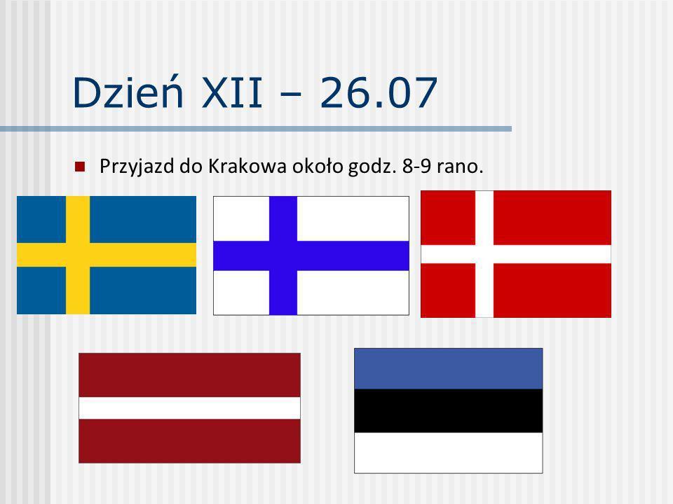 Dzień XII – 26.07 Przyjazd do Krakowa około godz. 8-9 rano.