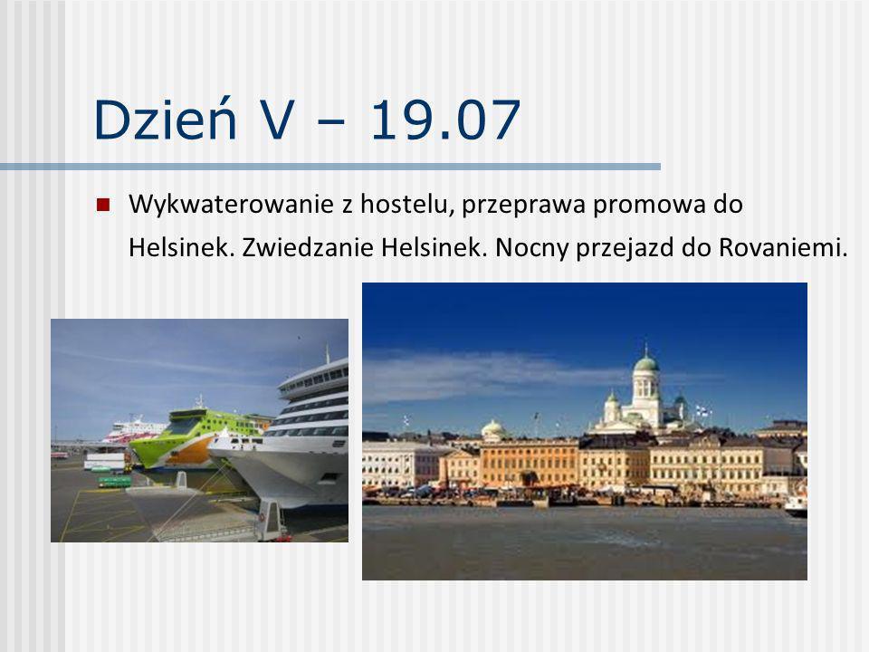 Dzień V – 19.07 Wykwaterowanie z hostelu, przeprawa promowa do Helsinek. Zwiedzanie Helsinek. Nocny przejazd do Rovaniemi.