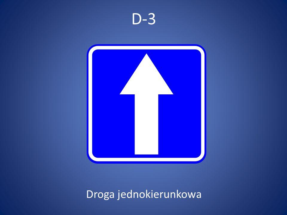 D-4 Droga bez przejazdu
