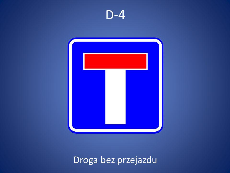 D-4b Wjazd na drogę bez przejazdu