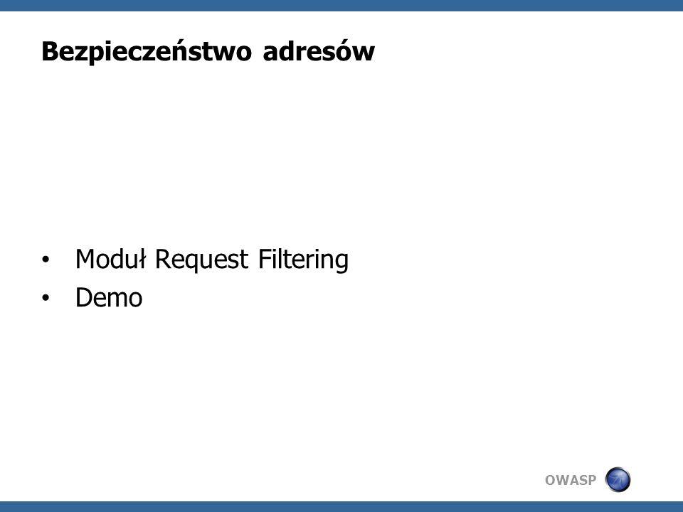 OWASP Bezpieczeństwo adresów Moduł Request Filtering Demo