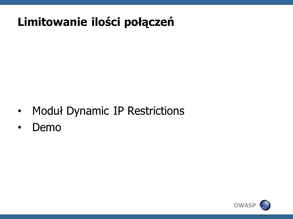 OWASP Limitowanie ilości połączeń Moduł Dynamic IP Restrictions Demo