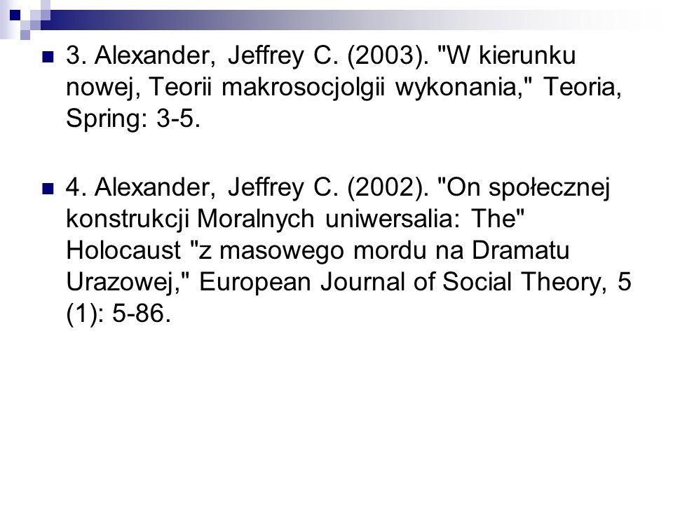 3. Alexander, Jeffrey C. (2003).