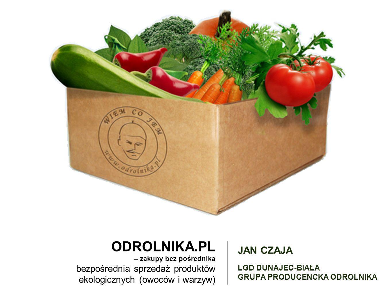 ODROLNIKA.PL – zakupy bez pośrednika bezpośrednia sprzedaż produktów ekologicznych (owoców i warzyw) JAN CZAJA LGD DUNAJEC-BIAŁA GRUPA PRODUCENCKA ODROLNIKA