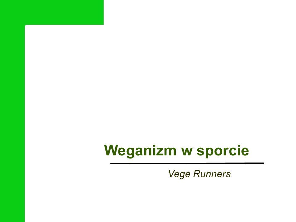 Vege Runners Weganizm w sporcie