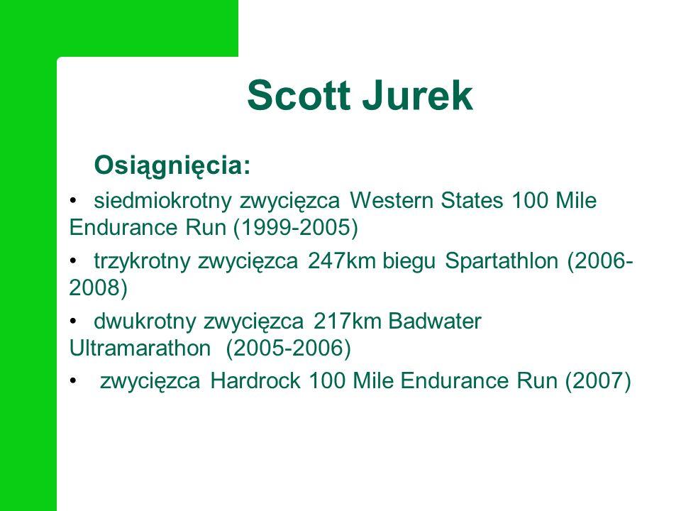 Osiągnięcia: siedmiokrotny zwycięzca Western States 100 Mile Endurance Run (1999-2005) trzykrotny zwycięzca 247km biegu Spartathlon (2006- 2008) dwukr