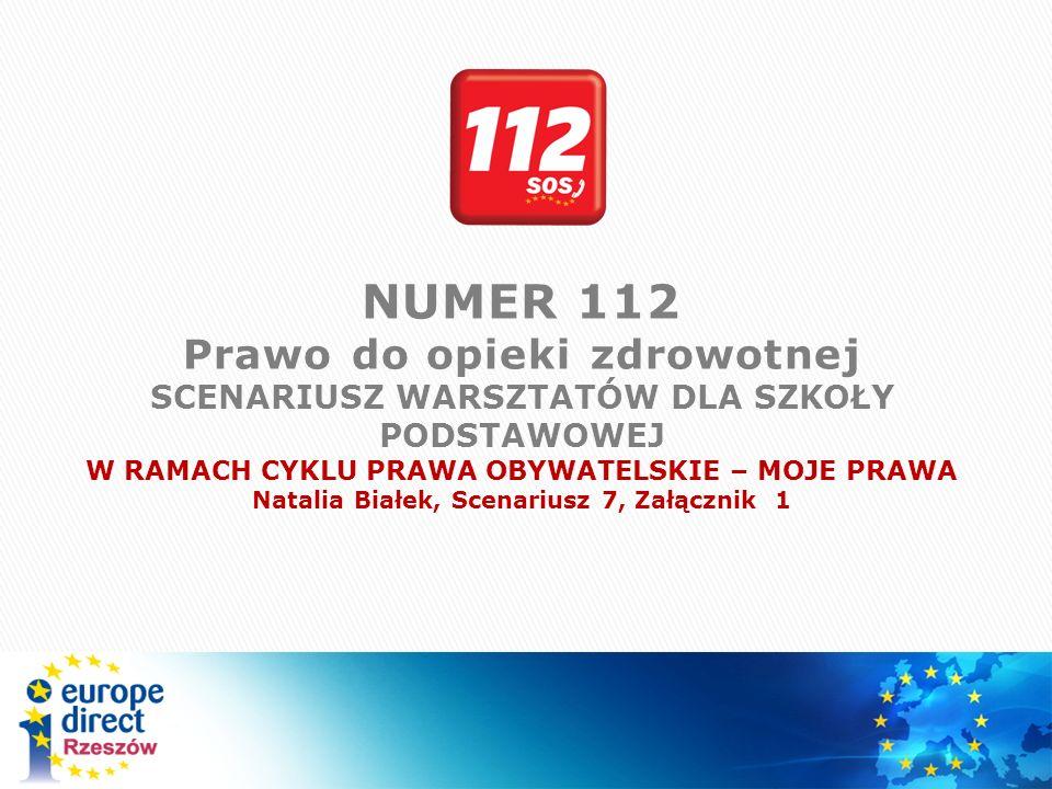 Jest to numer alarmowy, który obowiązuje na terenie Unii Europejskiej.