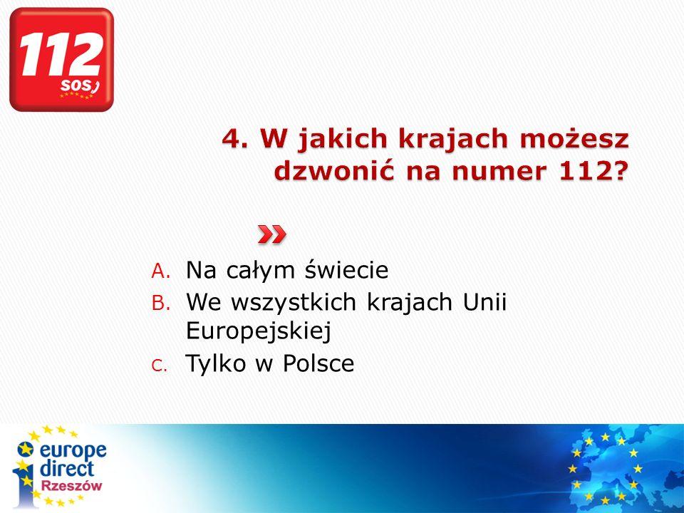 B. We wszystkich krajach Unii Europejskiej