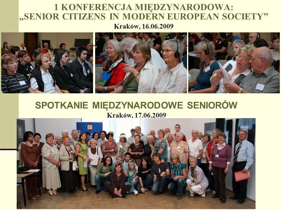 2 KONFERENCJA MIĘDZYNARODOWA SENIOR CITIZENS IN MODERN EUROPEAN SOCIETY Kraków, 28.04.20011