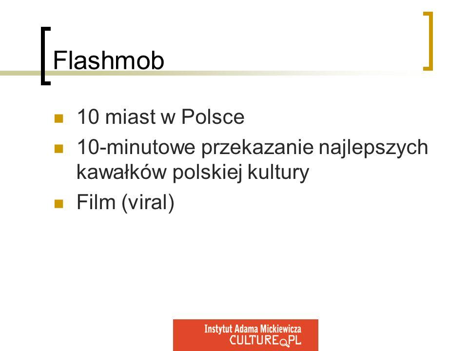 Flashmob 10 miast w Polsce 10-minutowe przekazanie najlepszych kawałków polskiej kultury Film (viral)