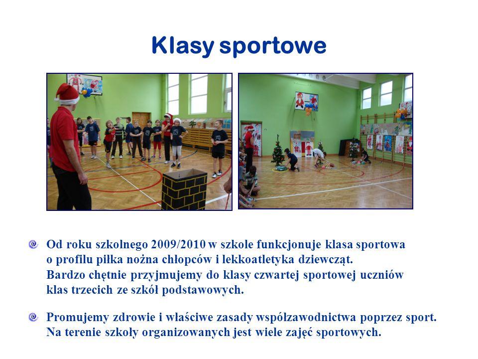 Klasy sportowe Od roku szkolnego 2009/2010 w szkole funkcjonuje klasa sportowa o profilu piłka nożna chłopców i lekkoatletyka dziewcząt. Bardzo chętni