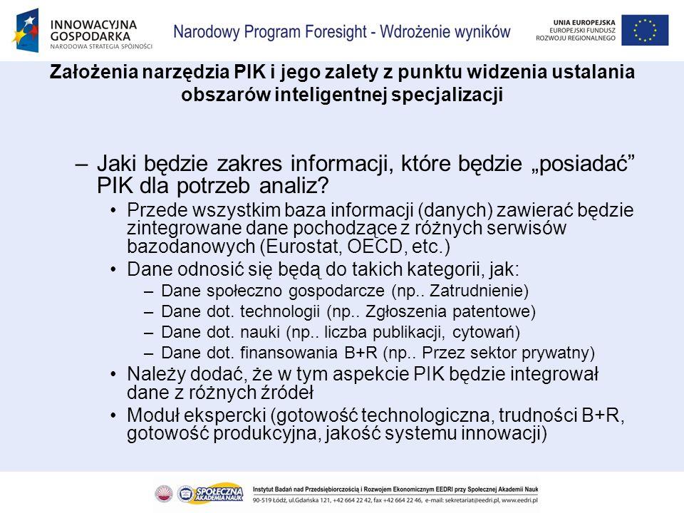 –Jaki będzie zakres informacji, które będzie posiadać PIK dla potrzeb analiz? Przede wszystkim baza informacji (danych) zawierać będzie zintegrowane d