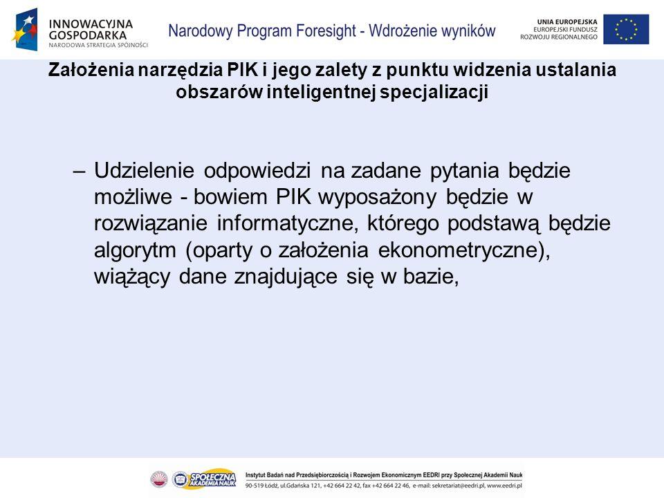 –Udzielenie odpowiedzi na zadane pytania będzie możliwe - bowiem PIK wyposażony będzie w rozwiązanie informatyczne, którego podstawą będzie algorytm (