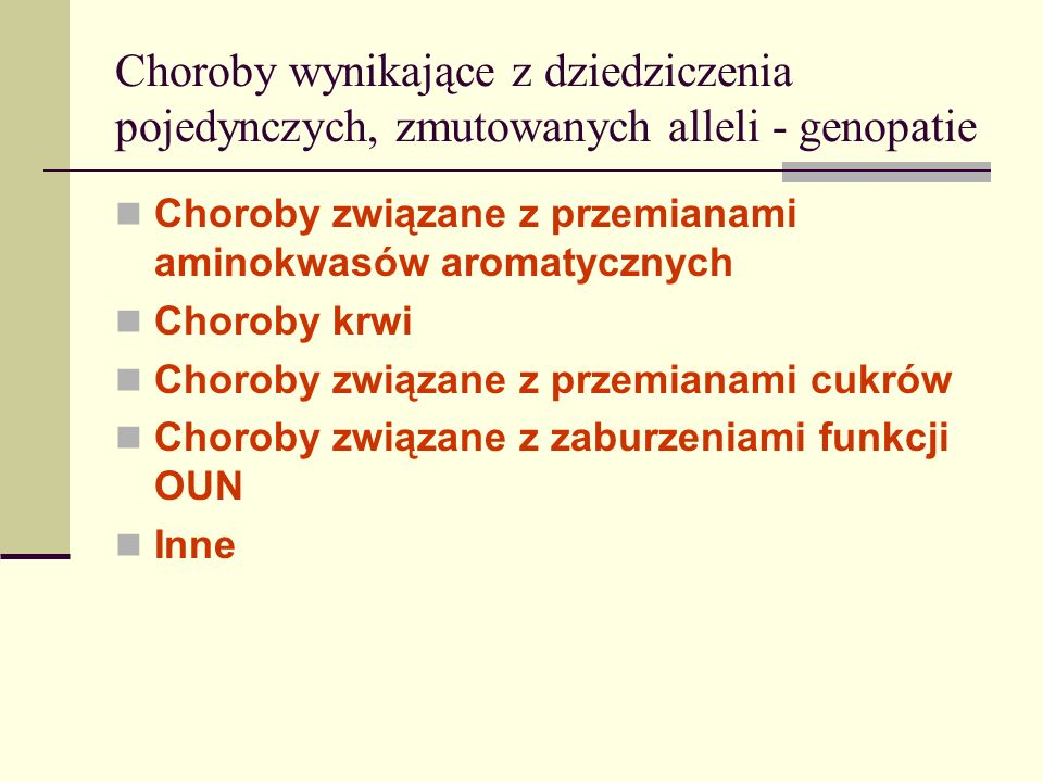 Choroby krwi: - Hemofilia - Anemia sierpowata